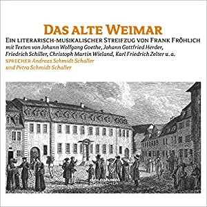 Das alte Weimar Hörbuch