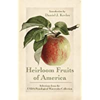 Heirloom Fruits of America: Selections from the USDA Watercolor Pomological Collection