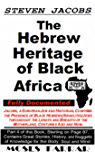 The Hebrew Heritage of Black Africa: Fully Documented