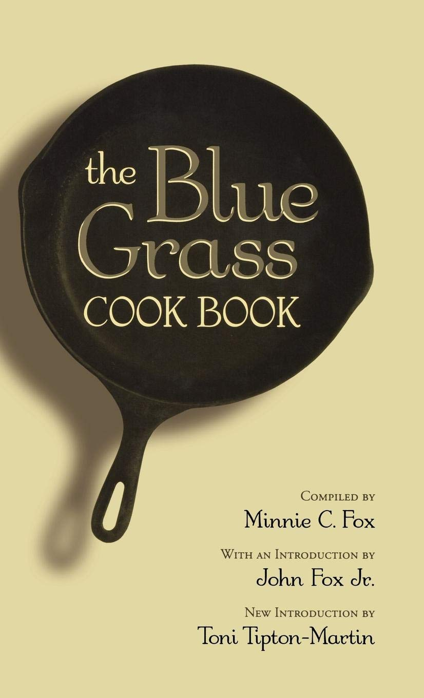The Blue Grass Cook Book by Brand: The University Press of Kentucky (Image #1)