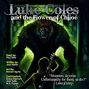 Luke Coles and the Flower of Chiloe Audiobook