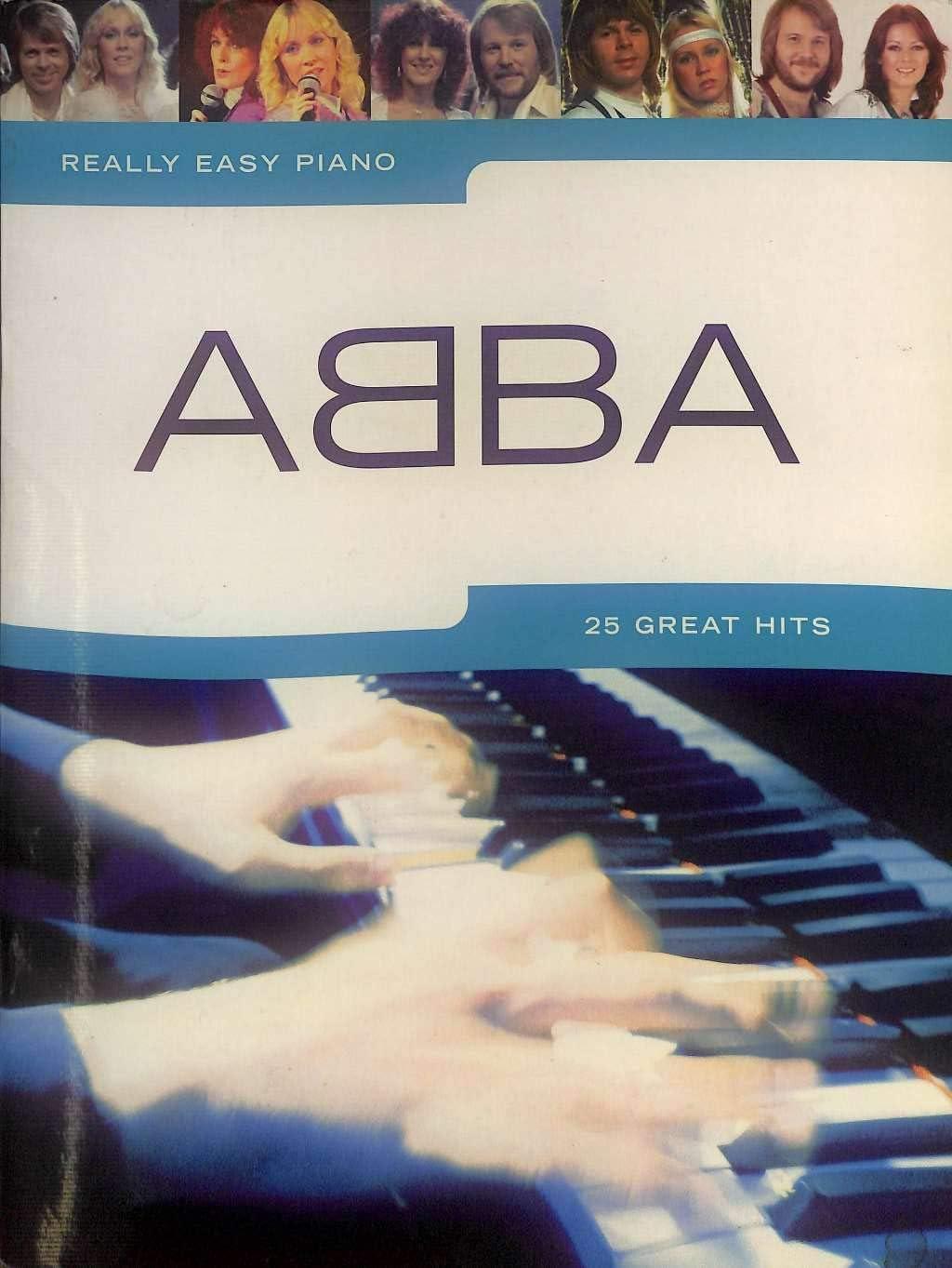 Really Easy Piano: Abba – 25 Great Hits – Piano Partituras