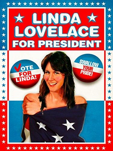 Linda Lovelace for President - Linda Linda