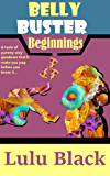 Belly Buster Beginnings (Belly Buster Island Book 1)