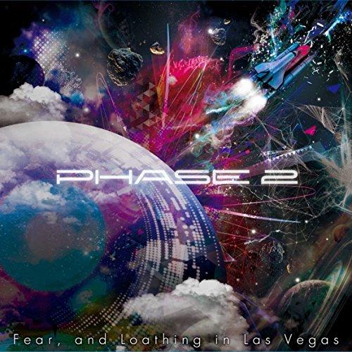 Fear & Loathing In Las Vegas/PHASE 2