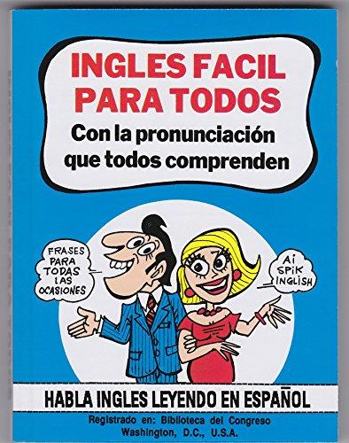 Ingles Facil Para Todos