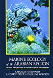 img - for Marine Ecology of the Arabian Region: Patterns and Processes in Extreme Tropical Environments book / textbook / text book