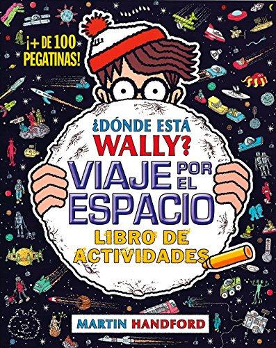 Donde esta Wally? Viaje por el espacio (Spanish Edition) [Martin Handford] (Tapa Blanda)