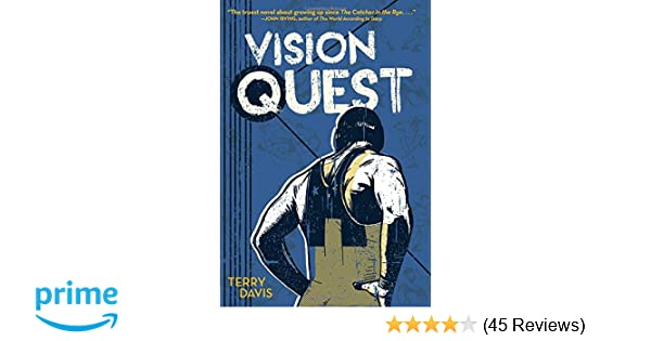 Amazon com: Vision Quest (9781481456357): Terry Davis: Books