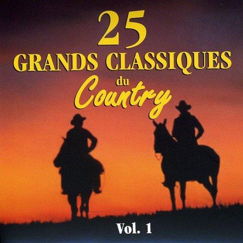 Classiques Du Country Vol.1