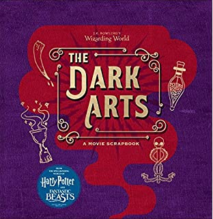 jk rowlings wizarding world the dark arts a movie scrapbook