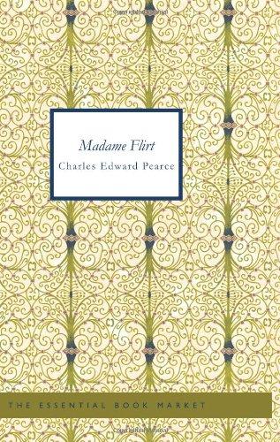 Madame Flirt: A Romance of The Beggar s Opera pdf