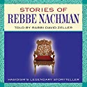 Stories of Rebbe Nachman Speech by David Zeller Narrated by David Zeller
