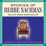Stories of Rebbe Nachman | David Zeller