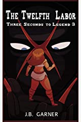 The Twelfth Labor: A Wrestling Romance (Three Seconds to Legend) Paperback