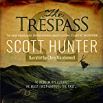 The Trespass: An Archaeological Mystery Thriller | Scott Hunter