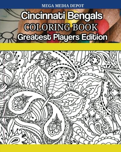 Read Online Cincinnati Bengals Coloring Book Greatest Players Edition pdf