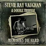 Memories Die Hard: Live Radio Broadcast, Austin 1984 by Stevie Ray Vaughan & Double Trouble