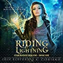 Riding Lightning: A Reverse Harem Dragon Fantasy Adventure (Starcrossed Dragons) (Volume 1) Audiobook by J. A. Cipriano, Erin Bedford Narrated by Melissa Moran