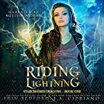 Riding Lightning: A Reverse Harem Dragon Fantasy Adventure (Starcrossed Dragons) (Volume 1) | J. A. Cipriano,Erin Bedford