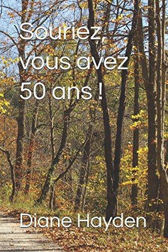 Souriez, vous avez 50 ans ! (French Edition) ebook