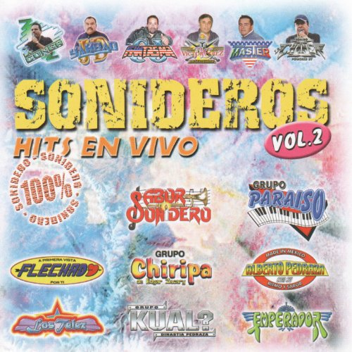 ... Sonideros Hits En Vivo Vol II