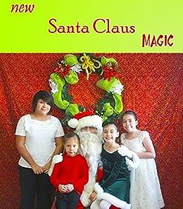 New Santa Claus Magic: magic tricks you can do while playing Santa Claus (David Groves Lecture Notes Book 9)