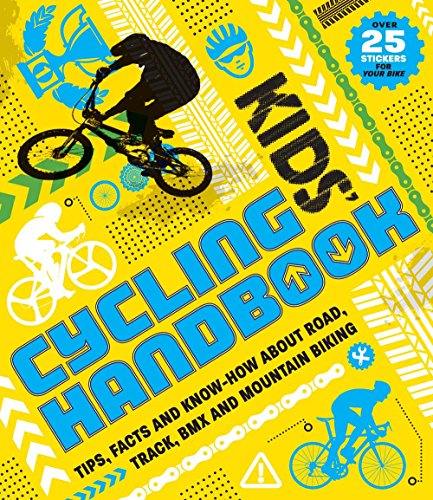 Price comparison product image Kids' Cycling Handbook: Tips, Facts and Know-How About Road, Track, BMX and Mountain Biking