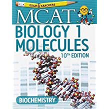 10TH Edition Examkrackers MCAT Biology 1: Molecules