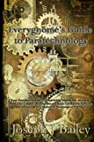 Everygnome's Guide to Paratechnology, Joseph Bailey, 0989458210