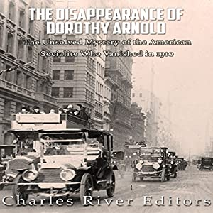 The Disappearance of Dorothy Arnold Audiobook