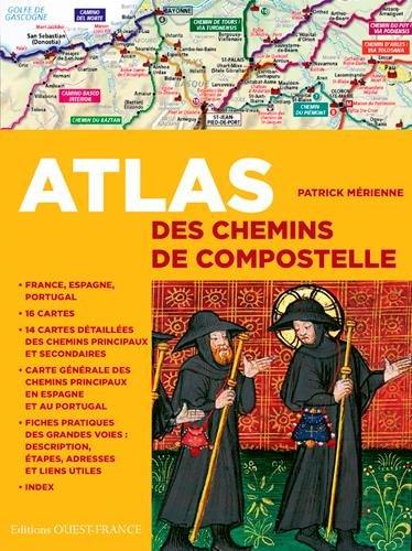 ATLAS DES CHEMINS DE COMPOSTELLE