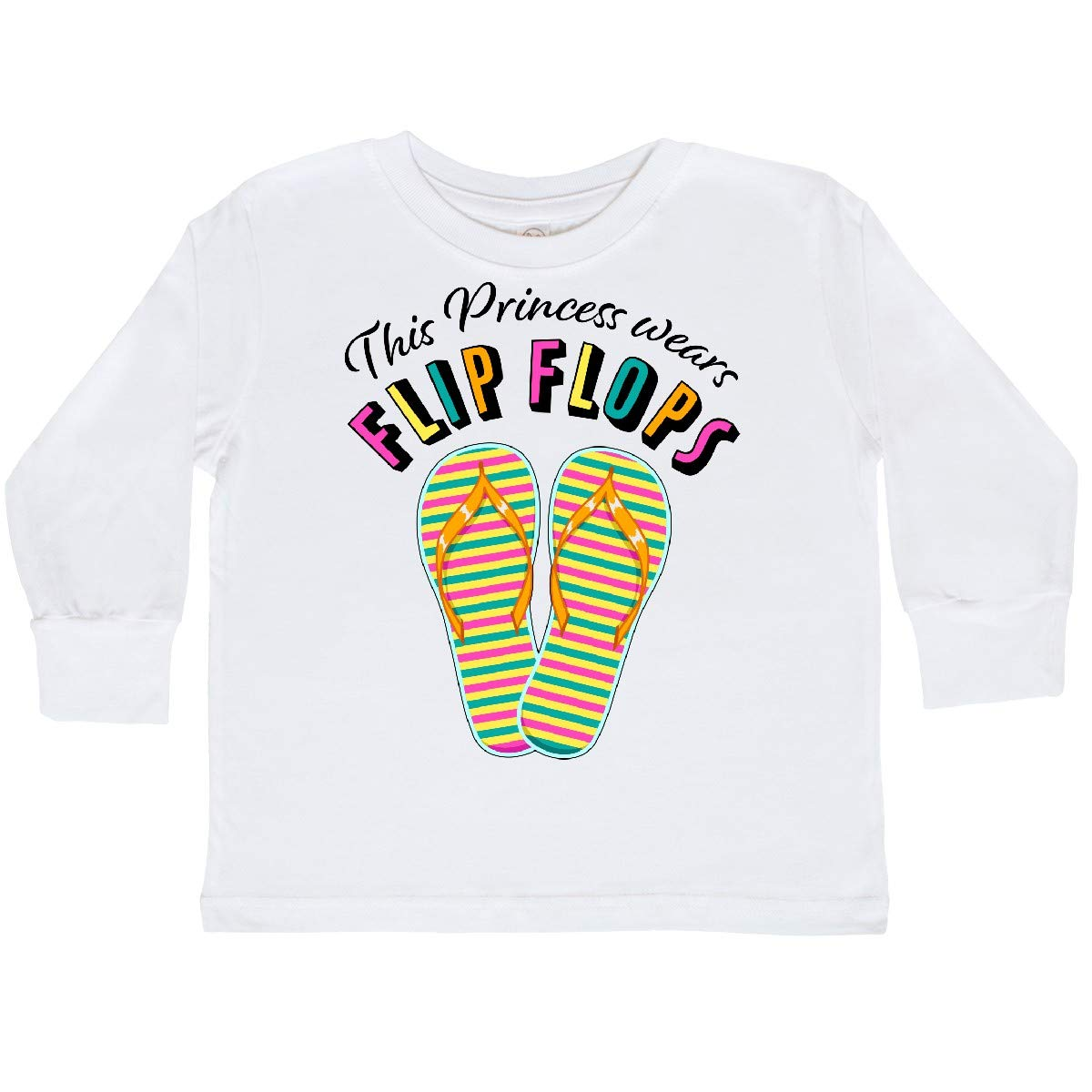 inktastic This Princess Wears Flip Flops Toddler Long Sleeve T-Shirt