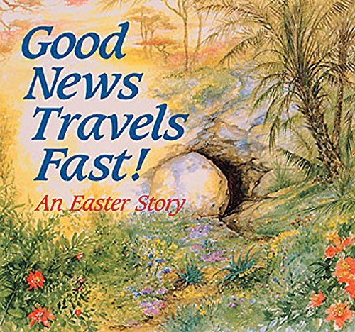 Good News Travels Fast