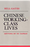 Chinese Working-Class Lives: Getting By in Taiwan (The Anthropology of Contemporary Issues) (English Edition)