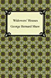 Widowers' Houses, George Bernard Shaw, 142094133X