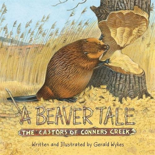 A Beaver Tale: The Castors of Conners Creek (Great Lakes Books Series)