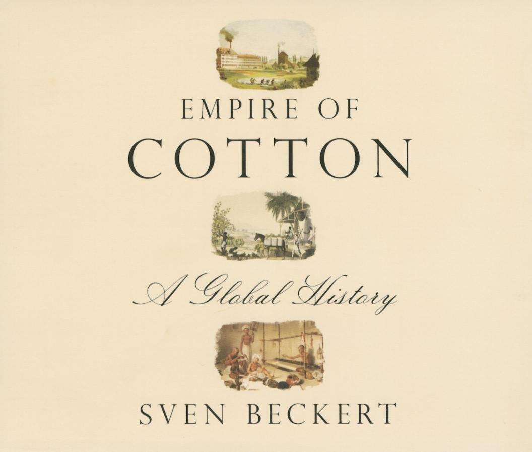 Empire of Cotton: A Global History by HighBridge Audio (Image #1)