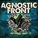Agnostic Front - My Life My Way [Audio CD]<br>$409.00