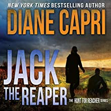 Jack the Reaper: The Hunt for Jack Reacher Series, Book 8 Audiobook by Diane Capri Narrated by Corey M. Snow