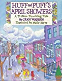 Huff and Puff's April Showers, Jean Warren, 0911019782