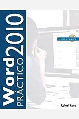 Word 2010 Práctico (Spanish Edition) Paperback