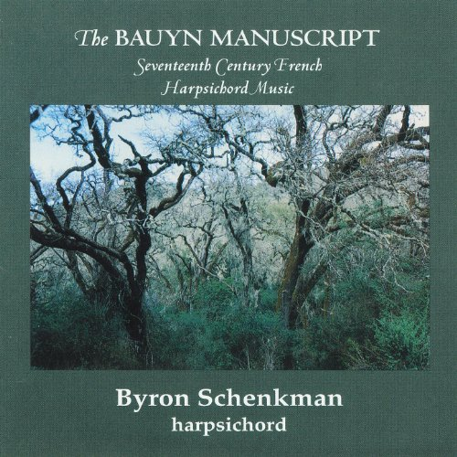 (The Bauyn Manuscript: Seventeenth Century French Harpsichord Music )