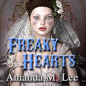 Freaky Hearts Audiobook