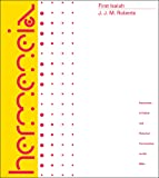 First Isaiah (Hermeneia: A Critical & Historical Commentary on the Bible) (Hermeneia: A Critical and Historical Commentary on the Bible)