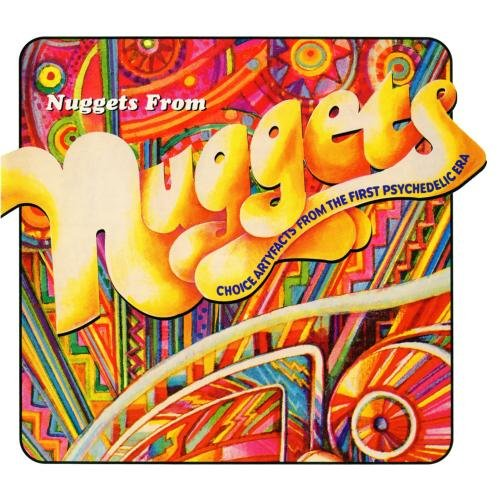 Nuggets From Nuggets: Choice Artyfacts From The First Psychedelic Era ()