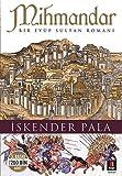 Mihmandar: Bir Eyüp Sultan Romanı