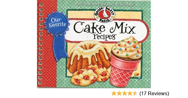 Our Favorite Cake Mix Recipes (Our Favorite Recipes Collection): Gooseberry Patch: 9781612810560: Amazon.com: Books