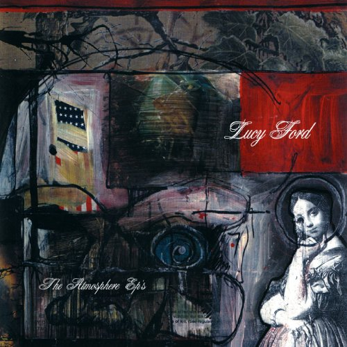 Lucy Ford: The Atmosphere EP's...