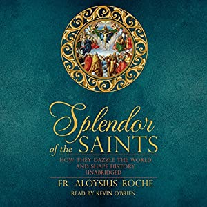 The Splendor of the Saints Audiobook